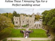 7 Amazing Tips For a Perfect wedding venue