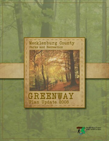 Greenway Master Plan 2008 - 2018 - Charlotte-Mecklenburg County