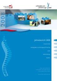 Jahresbericht 2008 - Klinik für Orthopädie und Unfallchirurgie der ...