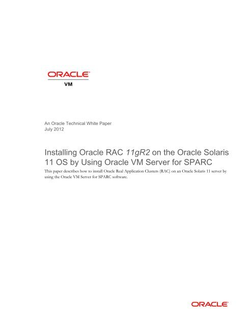 Installing Oracle RAC 11gR2 on the Oracle Solaris 11 OS by Using