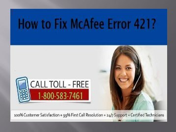 Call 1-800-583-7461 to Fix McAfee Error 421