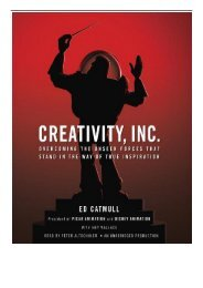 [PDF] Creativity Inc. Overcoming the Unseen Forces That Stand in the Way of True Inspiration Full Books