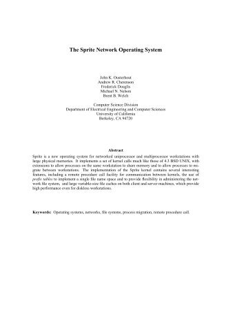 The Sprite Network Operating System - School of Computer Science ...