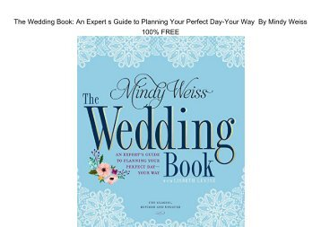 E-Book The Wedding Book: An Expert's Guide to Planning Your Perfect Day-Your Way by Lisbeth Levine