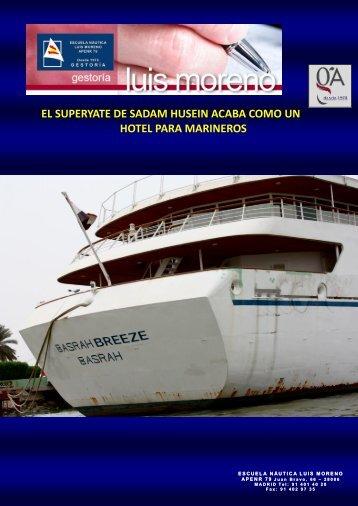 EL SUPERYATE DE SADAM HUSEIN ACABA COMO UN HOTEL PARA MARINEROS - Nauta360