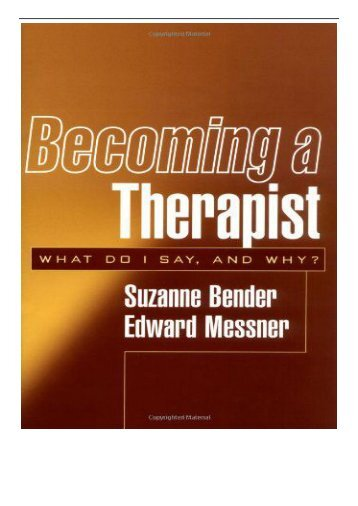 PDF Download Becoming a Therapist What Do I Say and Why Free eBook
