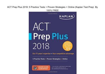 E-Book ACT Prep Plus 2018: 5 Practice Tests + Proven Strategies + Online by Kaplan Test Prep