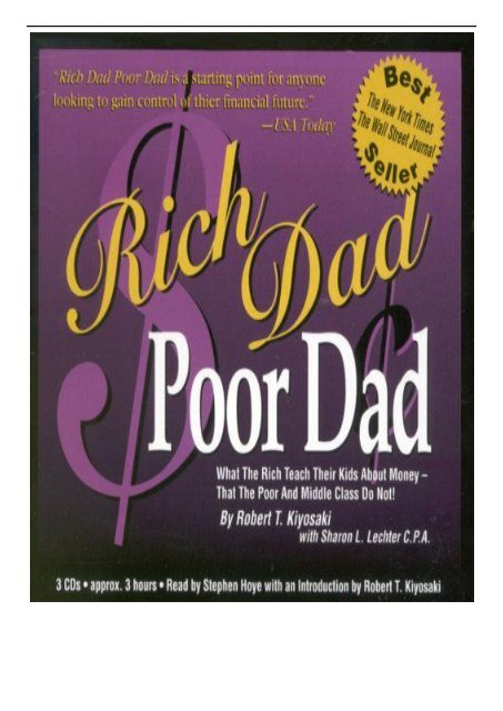 Best PDF Rich Dad Poor Dad What the Rich Teach Their Kids About Money What the Rich Teach Their Kids