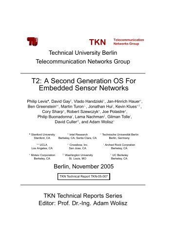 T2: A Second Generation OS For Embedded Sensor Networks