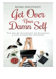 eBook Get Over Your Damn Self The No-BS Blueprint to Building a Life-Changing Business Free eBook