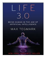 eBook Life 3.0 Being Human in the Age of Artificial Intelligence Free online
