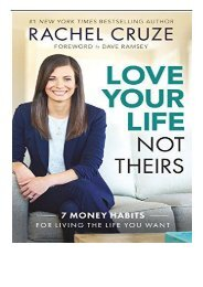 eBook Love Your Life Not Theirs Free online