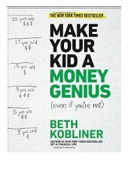 eBook Make Your Kid a Money Genius Even If You're Not  A Parents' Guide for Kids 3 to 23 Free books