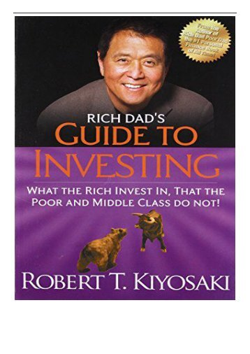 eBook Rich Dad's Guide to Investing What the Rich Invest in That the Poor and the Middle Class Do Not
