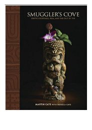 eBook Smuggler's Cove Exotic Cocktails Rum and the Cult of Tiki Free books