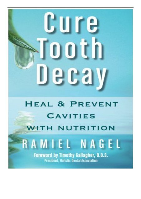 cure tooth decay by ramiel nagel free pdf