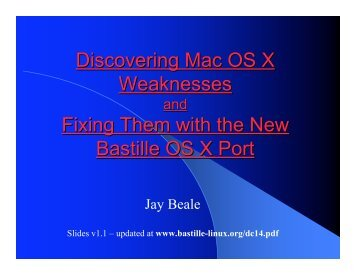 Discovering Mac OS X Weaknesses and Fixing Them - Bastille Linux