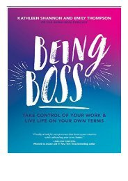 PDF Download Being Boss Take Control of Your Work and Live Life on Your Own Terms Free eBook
