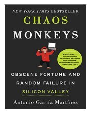 PDF Download Chaos Monkeys Obscene Fortune and Random Failure in Silicon Valley Free eBook