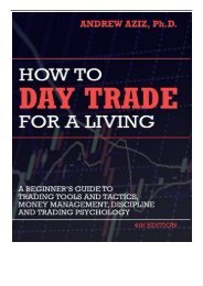 [PDF] Download How to Day Trade for a Living A Beginner ™s Guide to Trading Tools and Tactics Money