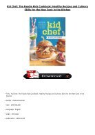 [PDF] Download Kid Chef The Foodie Kids Cookbook Healthy Recipes and Culinary Skills for the New Cook - Page 2