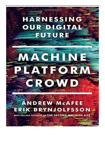 [PDF] Download Machine Platform Crowd Harnessing the Digital Revolution Full Online