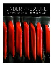 [PDF] Download Under Pressure Cooking Sous Vide Thomas Keller Library Full ePub