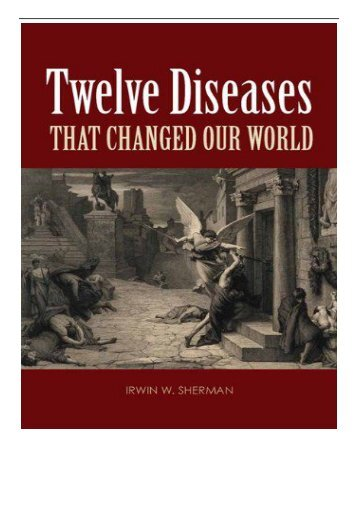 [PDF] Download Twelve Diseases That Changed Our World Full Books