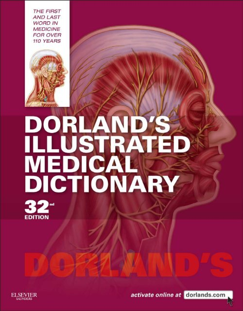 Dorland, W. A. Newman-Dorland's Illustrated Medical Dictionary-Elsevier Saunders (2011)