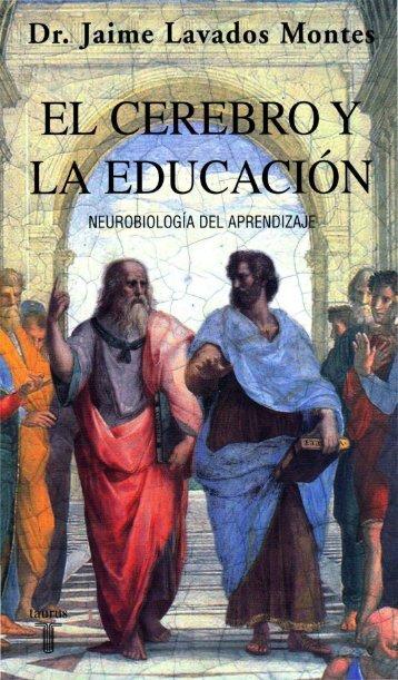 El cerebro y la educacion. Neurobiología del aprendizaje