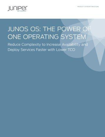 Junos OS: The Power of One Operating System - Arrow ECS