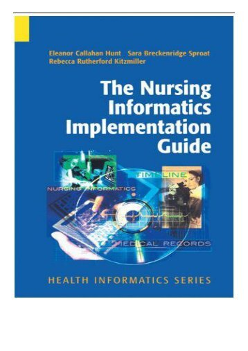 PDF Download The Nursing Informatics Implementation Guide Health Informatics Full Books