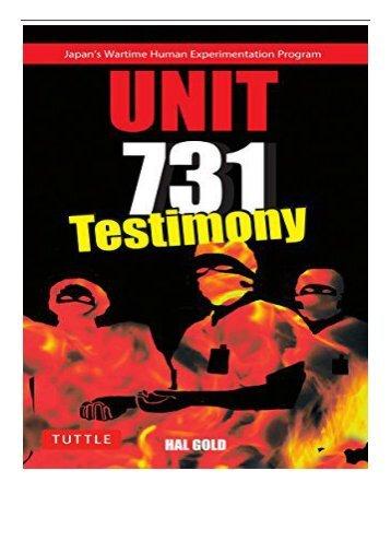 PDF Download Unit 731 Testimony Tuttle Classics Full eBook