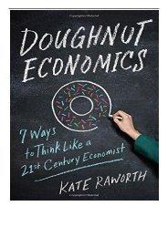 Best PDF Doughnut Economics Seven Ways to Think Like a 21st-Century Economist Full eBook