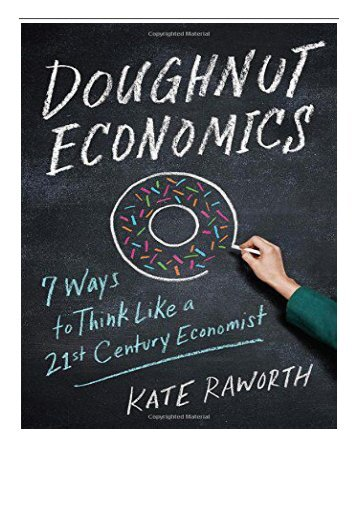 Best PDF Doughnut Economics Seven Ways to Think Like a 21st-Century Economist Full eBook