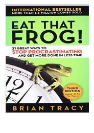 Best PDF Eat That Frog! 21 Great Ways to Stop Procrastinating and Get More Done in Less Time Full Books