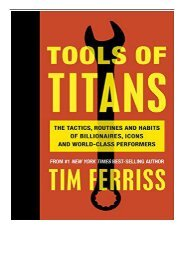 Best PDF Tools of Titans The Tactics Routines and Habits of Billionaires Icons and World-Class Performers