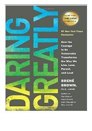 PDF Download Daring Greatly How the Courage to Be Vulnerable Transforms the Way We Live Love Parent