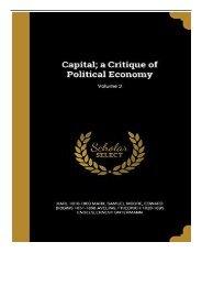 PDF Download Capital; a Critique of Political Economy; Volume 3 Full eBook