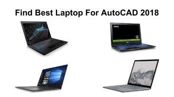 Top 10 best laptop for autocad 2018