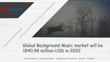 Global Background Music market will be 1840.98 million USD in 2022