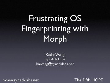 Frustrating OS Fingerprinting with Morph - Syn Ack Labs