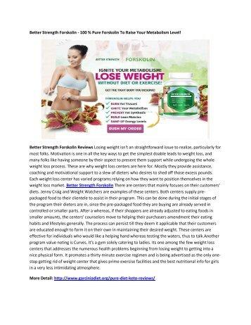 Better Strength Forskolin - Boost Your Energy Level & Reduce Weight!