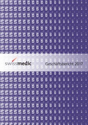 Swissmedic Geschäftsbericht 2017: Erfolgsfaktor Zusammenarbeit