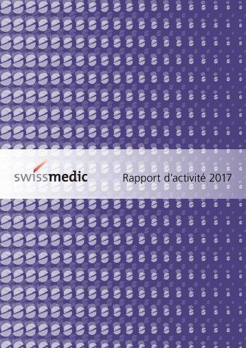 Rapport annuel 2017 de Swissmedic : La collaboration, clé de la réussite