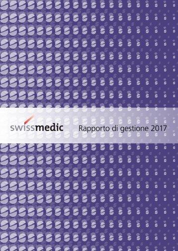 Rapporto di gestione 2017 di Swissmedic: la collaborazione come fattore di successo