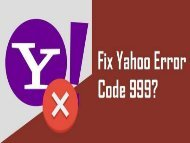 How to Fix Yahoo Error Code 999? 1-800-213-3740