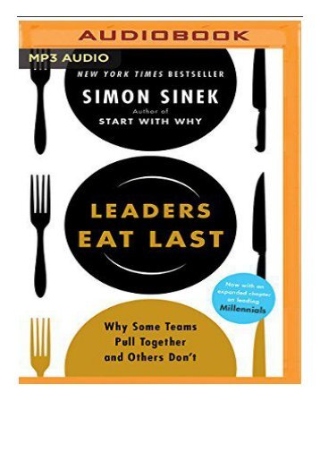 [PDF] Leaders Eat Last Why Some Teams Pull Together and Others Don't Full Books
