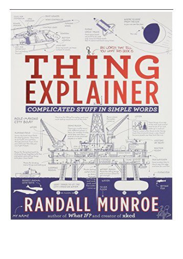 [PDF] Thing Explainer Complicated Stuff in Simple Words Full Online