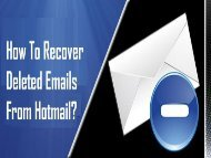 Call | 1-800-361-7250 | Recover Deleted Emails from Hotmail